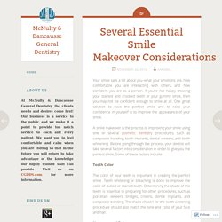 Several Essential Smile Makeover Considerations