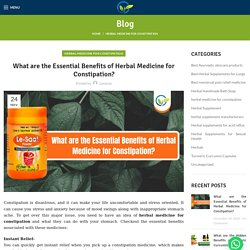 What are the Essential Benefits of Herbal Medicine for Constipation? - Levanza Food and Herbals