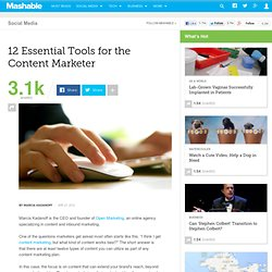 12 Essential Tools for the Content Marketer