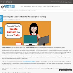 Essential Tips For Create Content That Provide Traffic