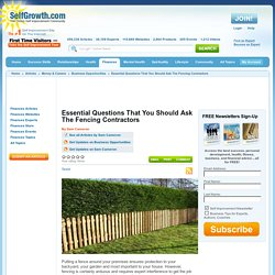 Essential Questions That You Should Ask The Fencing Contractors