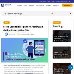 6 Essential Tips for Creating an Online Reservation Site