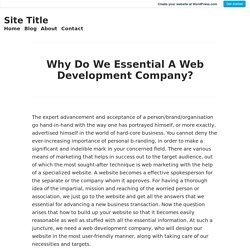 Why Do We Essential A Web Development Company? – Site Title
