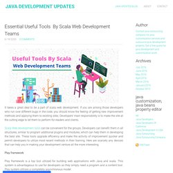 Essential Useful Tools  By Scala Web Development Teams - Java Development updates