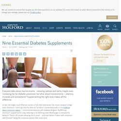 Nine Essential Diabetes Supplements