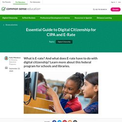 Essential Guide to Digital Citizenship for CIPA and E-Rate