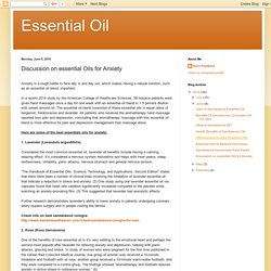 Essential Oil: Discussion on essential Oils for Anxiety