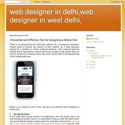 web designer in delhi,web designer in west delhi,: 4 Essential and Effective Tips for Designing a Mobile Site