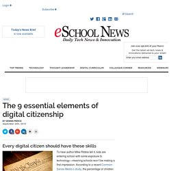 eSchool News The 9 essential elements of digital citizenship