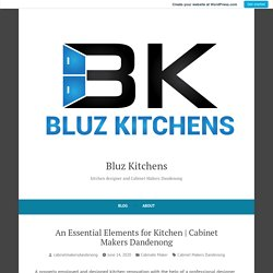 Cabinet Makers Dandenong – Bluz Kitchens