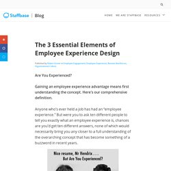 The 3 Essential Elements of Employee Experience Design