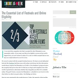 The Essential List of Festivals and Online Eligibility