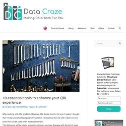 10 essential tools to enhance your Qlik experience - Data Craze