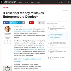 4 Essential Money Mistakes Entrepreneurs Overlook