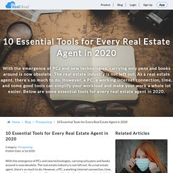 10 Essential Tools for Every Real Estate Agent in 2020