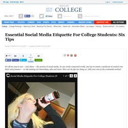 Essential Social Media Etiquette For College Students: Six Tips