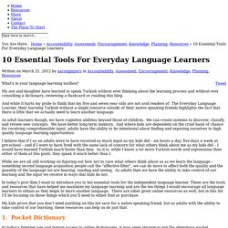 10 Essential Tools For Everyday Language Learners