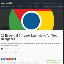 25 Essential Chrome Extensions for Web Designers - Envato