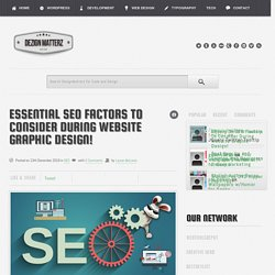 Essential SEO Factors To Consider During Website Graphic Design!