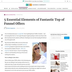5 Essential Elements of Fantastic Top of Funnel Offers