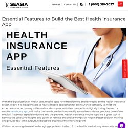 The Essential Features to Build the Best Health Insurance App