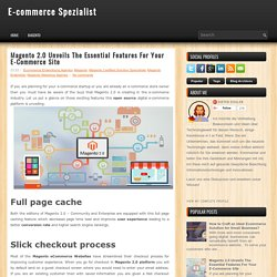 Magento 2.0 Unveils The Essential Features For Your E-Commerce Site ~ E-commerce Spezialist