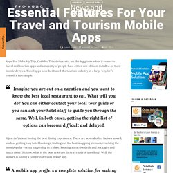 Essential Features For Your Travel and Tourism Mobile Apps