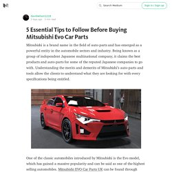 5 Essential Tips to Follow Before Buying Mitsubishi Evo Car Parts