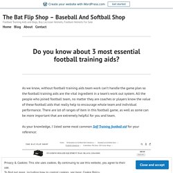 Do you know about 3 most essential football training aids? – The Bat Flip Shop – Baseball And Softball Shop