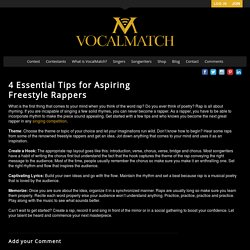 4 Essential Tips for Aspiring Freestyle Rappers - VocalMatch
