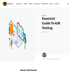 Essential Guide To A/B Testing