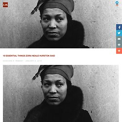 10 Essential Things Zora Neale Hurston Said — F!RE Magazine
