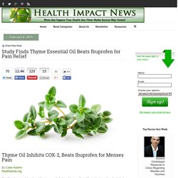 Study Finds Thyme Essential Oil Beats Ibuprofen for Pain Relief