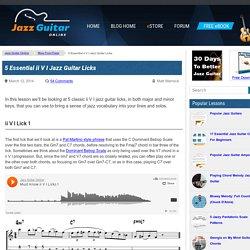 5 Essential ii V I Jazz Guitar Licks