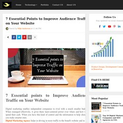 7 Essential Points to Improve Audience Traffic on Your Website
