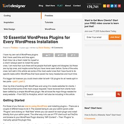 10 Essential WordPress Plugins for Every WordPress Installation