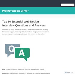 Top 10 Essential Web Design Interview Questions and Answers – Php Developers Corner