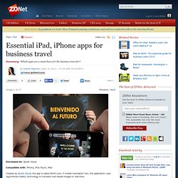Essential iPad, iPhone apps for business travel