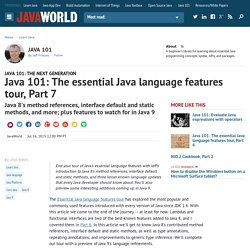 Java 101: The essential Java language features tour, Part 7