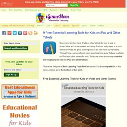 9 Free Essential Learning Tools for Kids on iPad and Other Tablets