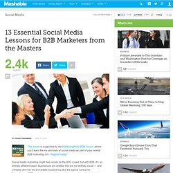 13 Essential Social Media Lessons for B2B Marketers from the Mas