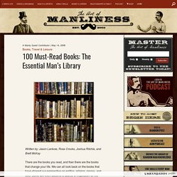100 Must Read Books: The Man's Essential Library | The Art of Manliness - StumbleUpon
