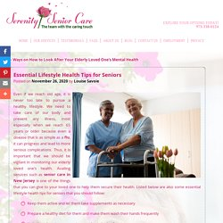 Essential Lifestyle Health Tips for Seniors