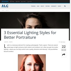 3 Essential Lighting Styles for Better Portraiture - ALC