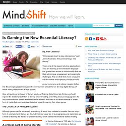 Is Gaming the New Essential Literacy?