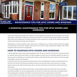 4 Essential Maintenance Tips for UPVC Doors and Windows