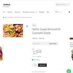 Vedini Sweet Almond Oil Cosmetic Grade