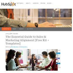 The Essential Guide to Sales & Marketing Alignment [Free Kit + Templates]