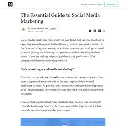 The Essential Guide to Social Media Marketing - My Digital Marketing Tips - Medium