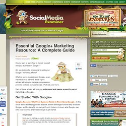 Essential Google+ Marketing Resource: A Complete Guide